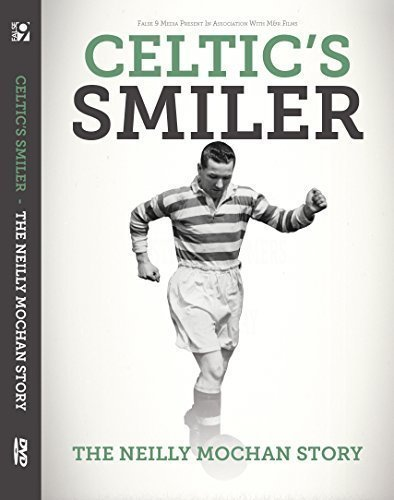 Celtics-Smiler-The-Neilly-Mochan-Story