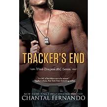 Tracker's End (Wind Dragons Motorcycle Club) by Chantal Fernando (2015-08-11)