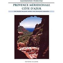 Randonnée pédestre : Provence méridionale et Côte d'Azur