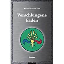Verschlungene Fäden (German Edition)