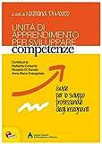 Unità di apprendimento per sviluppare competenze