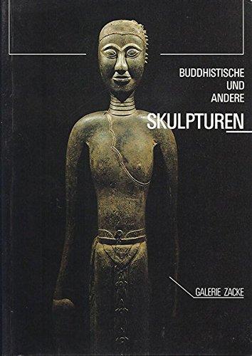 Buddhistische und andere Skulpturen: Mit Sammlung Wotruba
