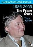 Karpov's Strategic Wins 2: The Prime Years 1986-2009
