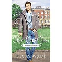 Then Came You: A Bradford Sisters Novella (English Edition)