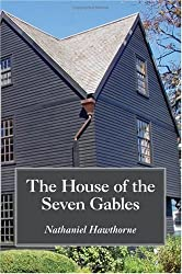 The House of the Seven Gables, Large-Print Edition by Nathaniel Hawthorne (2008-07-30)