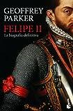 Felipe II: La biografía definitiva (Gran Formato)