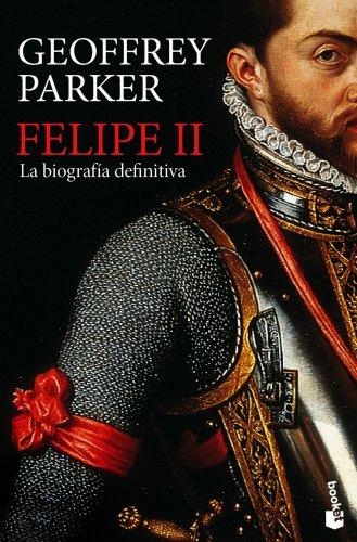 Felipe II: La biografía definitiva (Gran Formato) por Geoffrey Parker