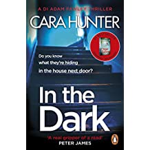 In The Dark: from the Richard and Judy bestselling author of 'Close to Home' (DI Fawley Thriller, Book 2)