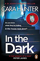 In The Dark: A Daily Mail Christmas 2018 pick of the year (DI Fawley Book 2)