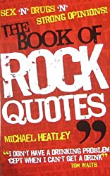 (The Book of Rock Quotes) By Heatley, Michael (Author) paperback on (10 , 2008)