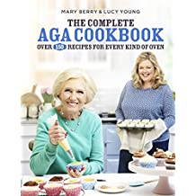 The Complete Aga Cookbook by Mary Berry (2015-09-24)