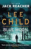 Blue Moon: (Jack Reacher 24) only --- on Amazon