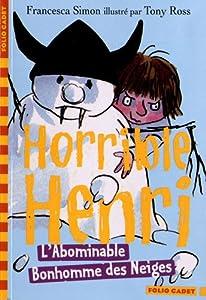 "Afficher ""Horrible Henri n° 10 L'Abominable Bonhomme des Neiges"""