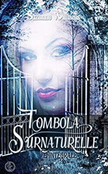Tombola surnaturelle - L'intégrale (SK.PARANORMALE) par [Williams, Suzanne]
