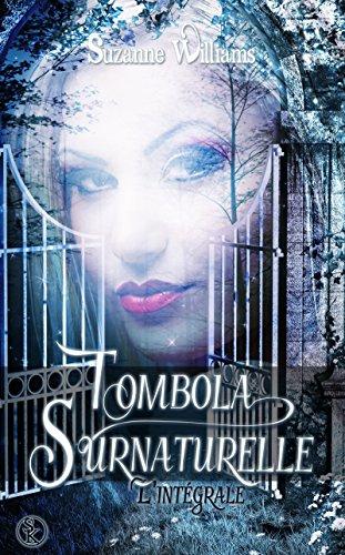 Tombola surnaturelle - L'intégrale