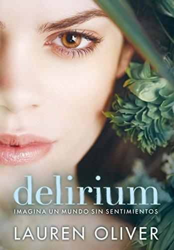 Descargar Libro Delirium (Saga Delirium) de Lauren Oliver