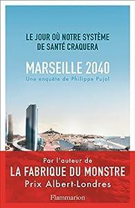 Marseille 2040 par Philippe Pujol