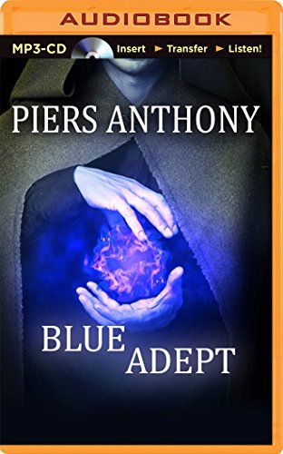 Blue Adept (Apprentice Adept) by Piers Anthony (2015-01-13)