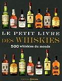 Telecharger Livres Le petit livre des whiskies (PDF,EPUB,MOBI) gratuits en Francaise