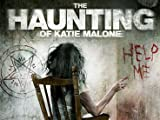 The Haunting of Katie Malone