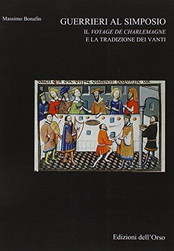 Guerrieri al simposio. Il Vojage de Charlemagne e la tradizione dei vanti