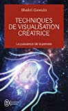 Techniques de visualisation creatrice by Shakti Gawain(2004-02-01) - J'AI LU - 01/01/2004