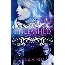 Unleashed: A New Adult Paranormal ERom (Unleashed by J.E. & M. Keep)