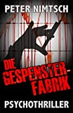 Die Gespensterfabrik - Psychothriller