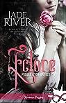 Puisque c'est ma rose, tome 1 : Eclore par River