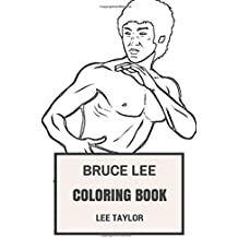 Bruce Lee Coloring Book: Martial Arts Philosopher and Strongest Man in the World, Kung Fu Sensei Inspired Adult Coloring Book