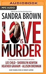 Love Is Murder by Sandra Brown (Editor) (2016-08-02)