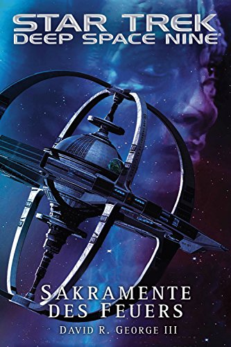 Star Trek - Deep Space Nine: Sakramente des Feuers (Deep Star Trek Space 9)