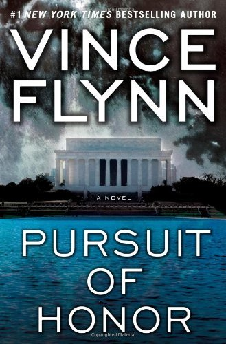 Pursuit of Honor (Mitch Rapp, No. 10) by Vince Flynn (2009-10-13)