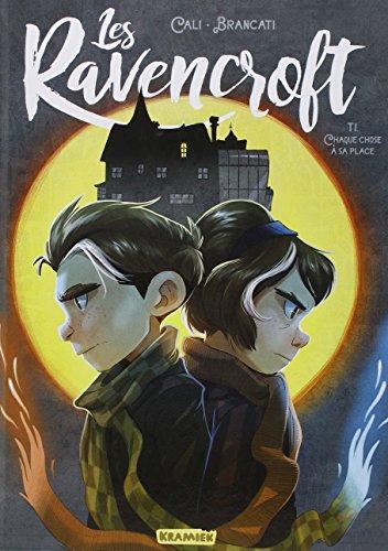 Les Ravencroft (1) : Chaque chose à sa place