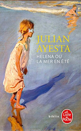 Helena ou la mer en été - Julián Ayesta