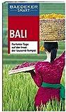 Baedeker SMART Reiseführer Bali: Perfekte Tage auf der Insel der tausend Tempel