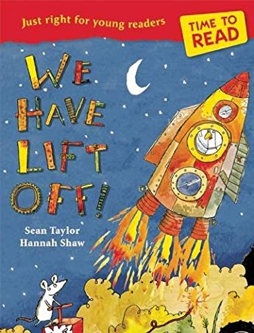 We Have Lift-Off! (Time to Read)