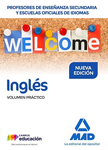 Cuerpo de Profesores de Enseñanza Secundaria y EEOOII Inglés. Volumen Práctico por Paloma González González