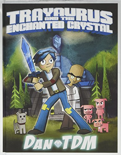 DanTDM: Trayaurus and the Enchanted Crystal Cover Image