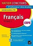 Concours professeur des écoles 2015 - Français Tome 1 - Epreuve écrite d'admissibilité
