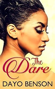 The Dare: A Contemporary Christian Romance (English Edition) di [Benson, Dayo]