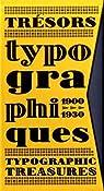 Trésors typographiques 1900-1930 par Bibliomane