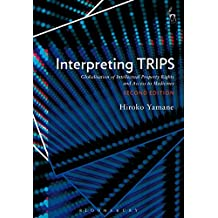 Interpreting Trips: Globalisation of Intellectual Property Rights and Access to Medicines