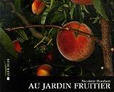 Au jardin fruitier : à la ferme | Humbert, Nicolette. Auteur