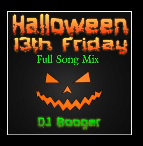Halloween 13th Friday Mix (Halloween Friday 13th)