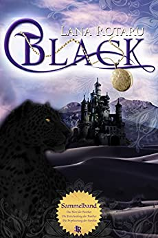 Black Trilogie: Alle 3 Bände in einer E-Box! (German Edition) by [Rotaru, Lana]