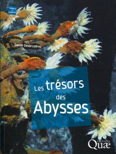 Les trésors des abysses, Désert stérile ou Eldorado?