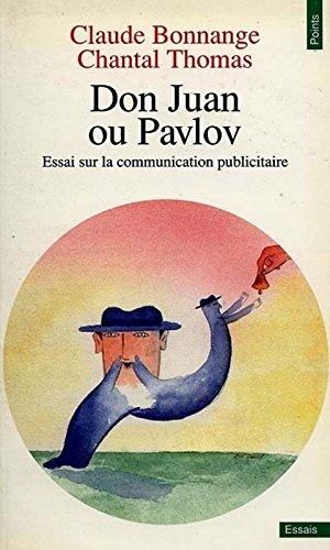 Don Juan ou Pavlov par Claude Bonnange