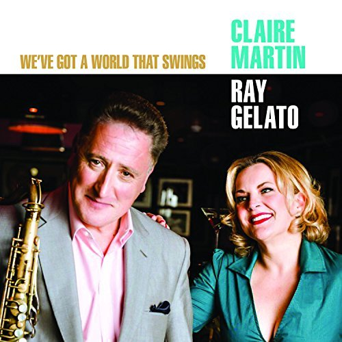 We've Got A World That Swings by Claire Martin (2016-08-03) - Amazon Musica (CD e Vinili)