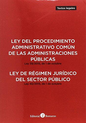 Ley del Procedimiento Administrativo Común de las Administraciones Públicas y Ley de Régimen Jurídico del Sector Público